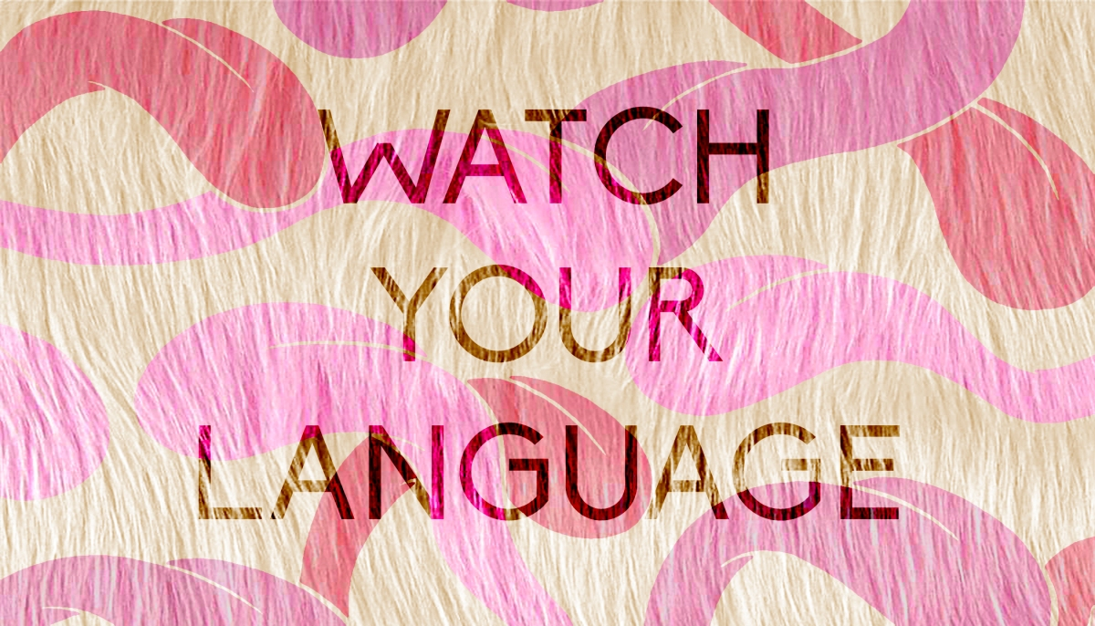High-Pitch: Watch Your Language
